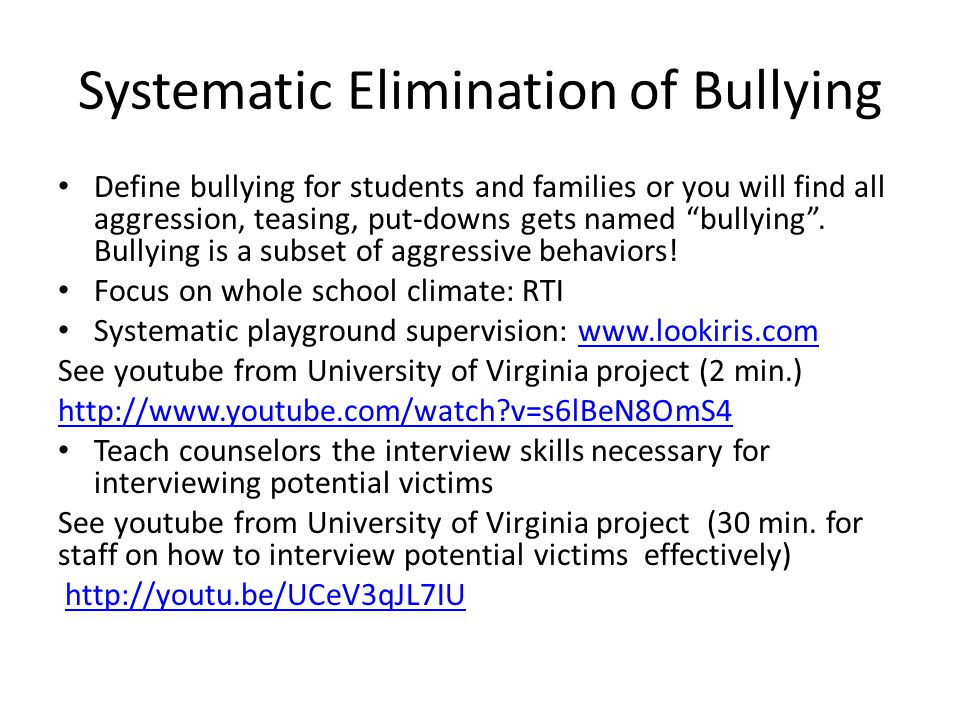 Systematic Elimination of Bullying