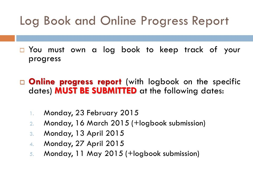 Log Book and Online Progress Report