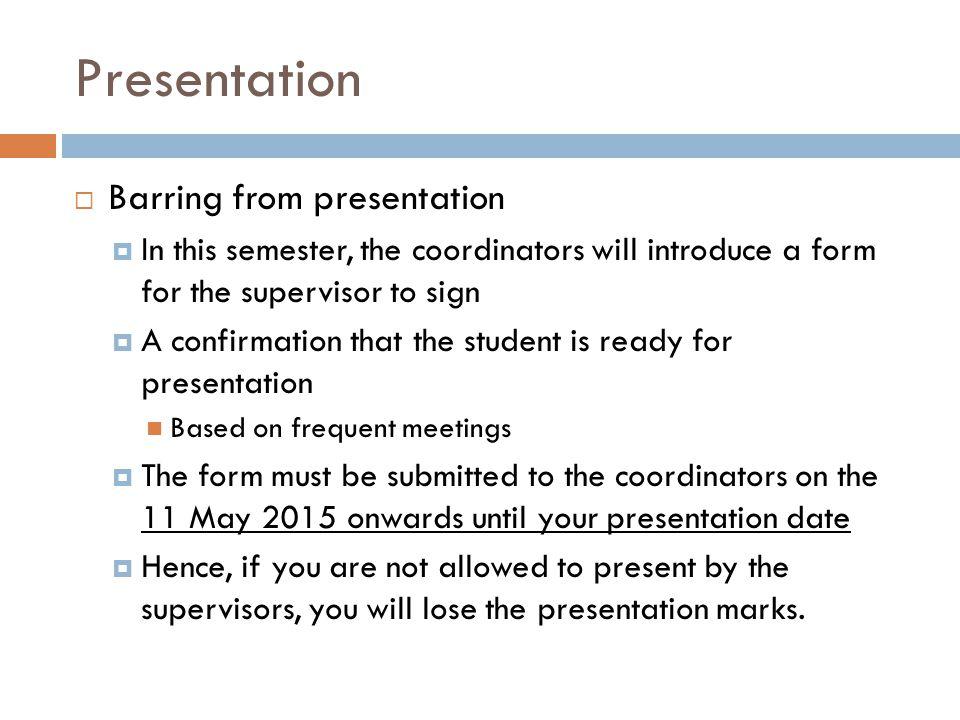 Presentation Barring from presentation