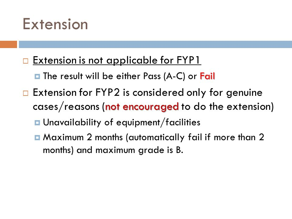 Extension Extension is not applicable for FYP1