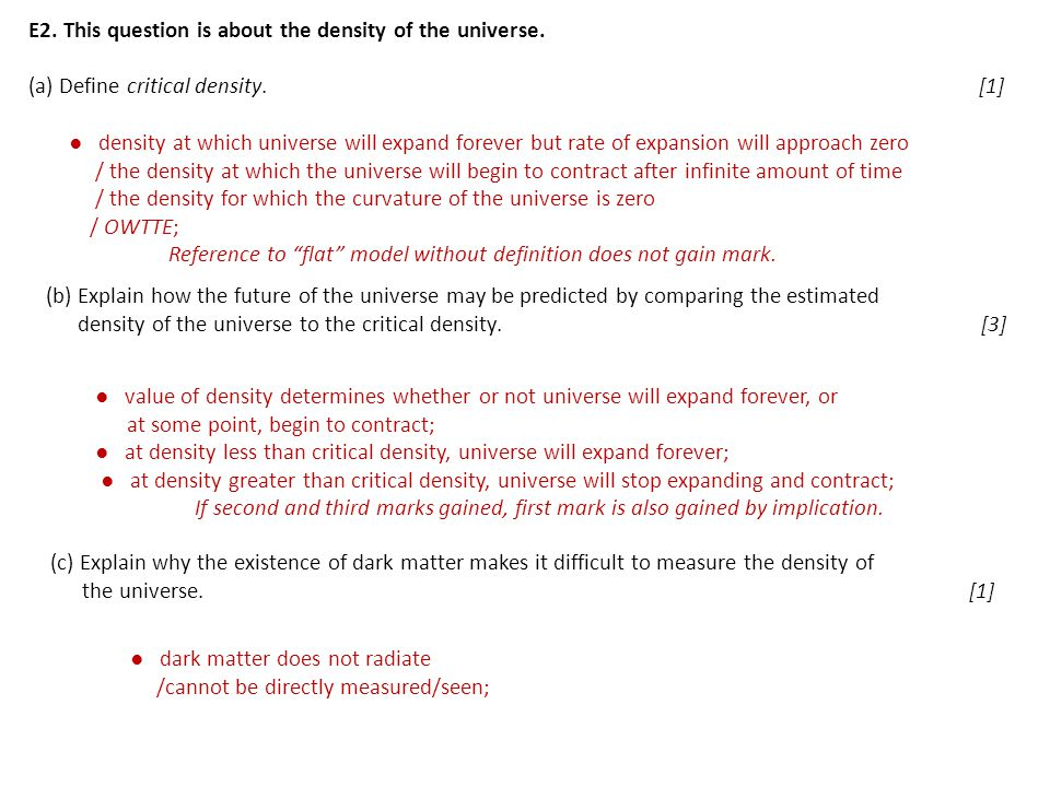 E2. This question is about the density of the universe.