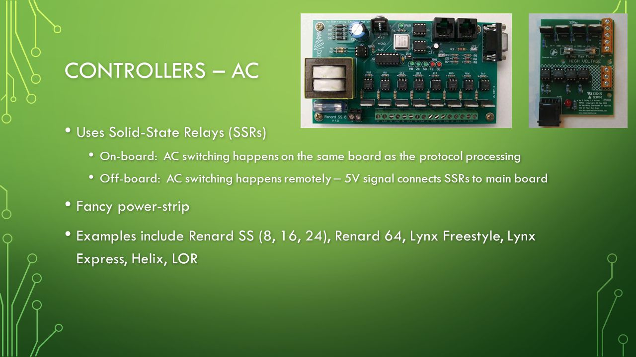 Controllers – AC Uses Solid-State Relays (SSRs) Fancy power-strip