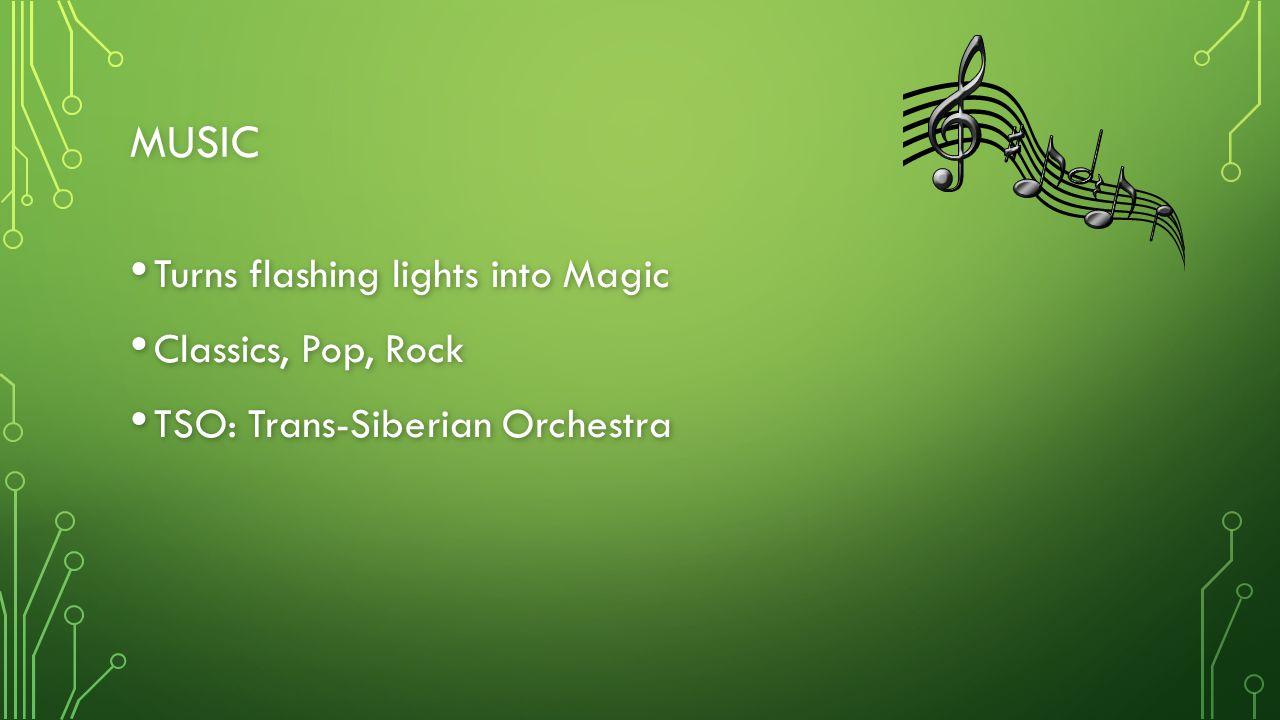 Music Turns flashing lights into Magic Classics, Pop, Rock
