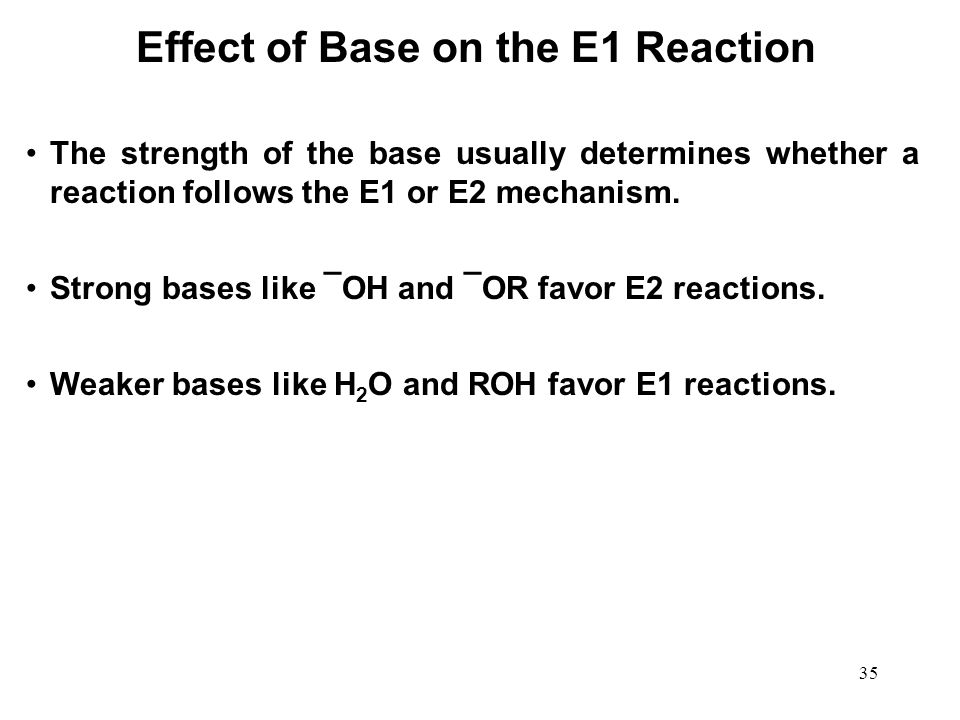Effect of Base on the E1 Reaction