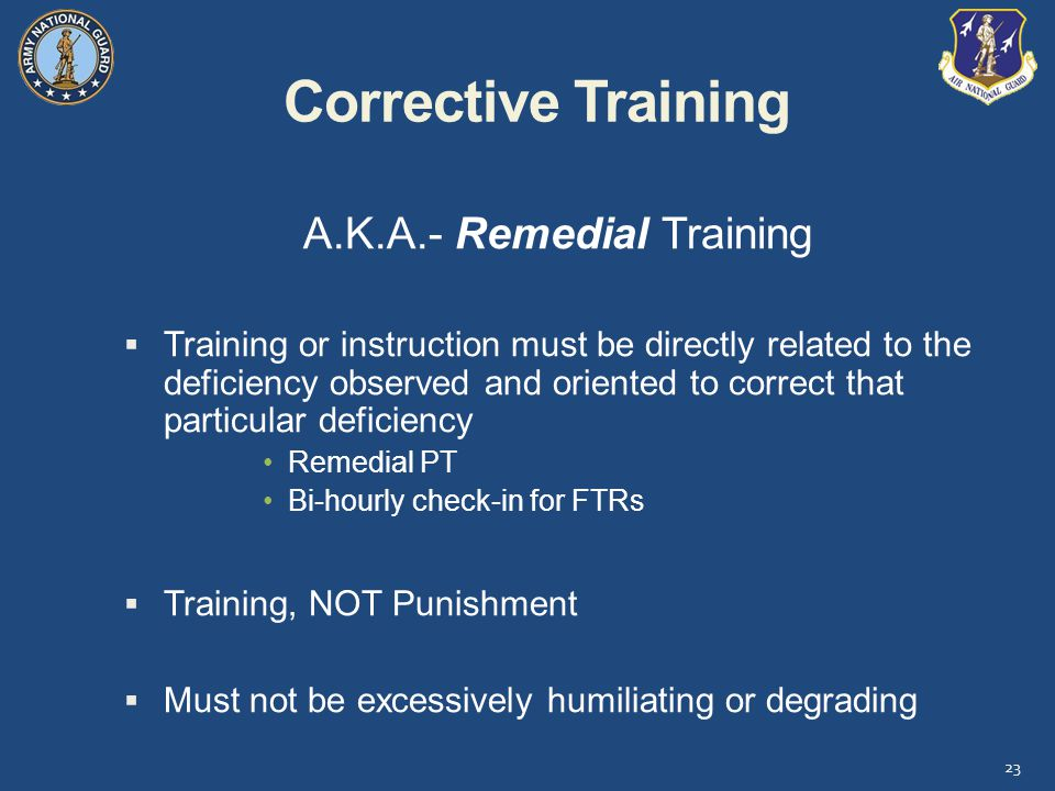 A.K.A.- Remedial Training