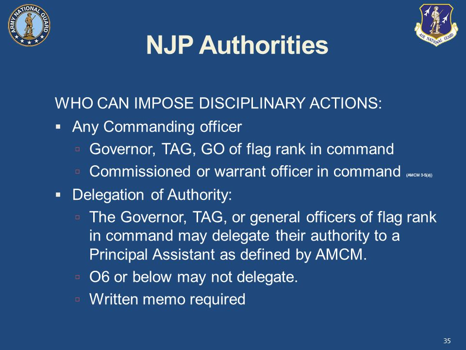 NJP Authorities WHO CAN IMPOSE DISCIPLINARY ACTIONS:
