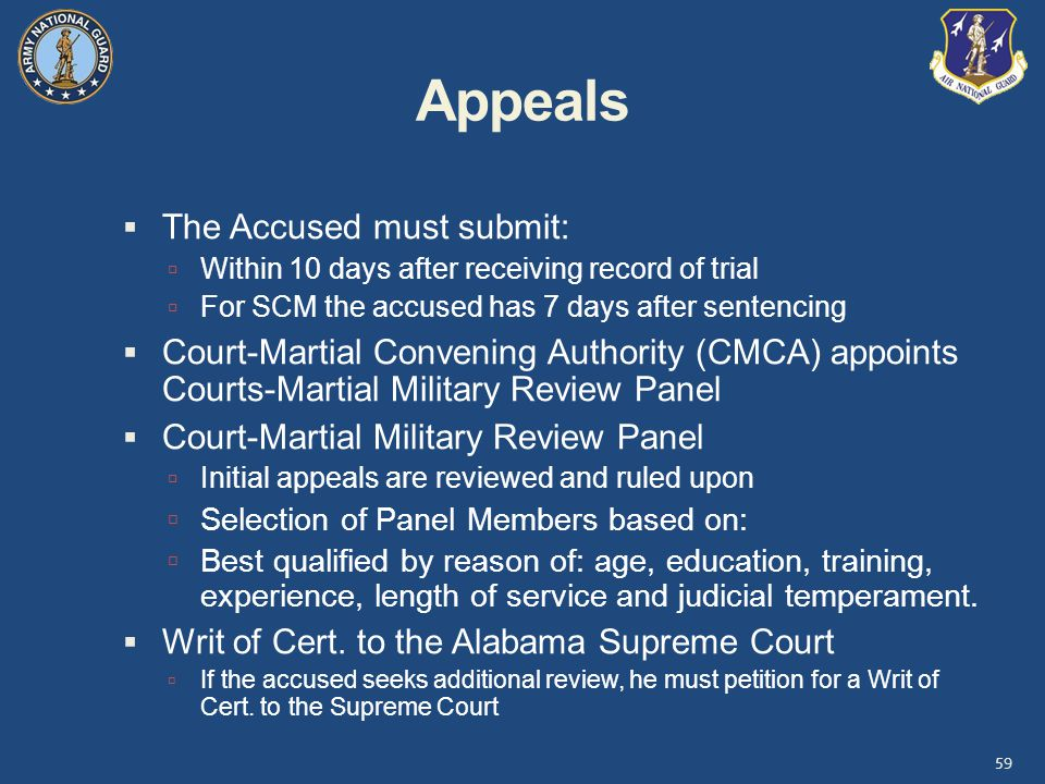 Appeals The Accused must submit: