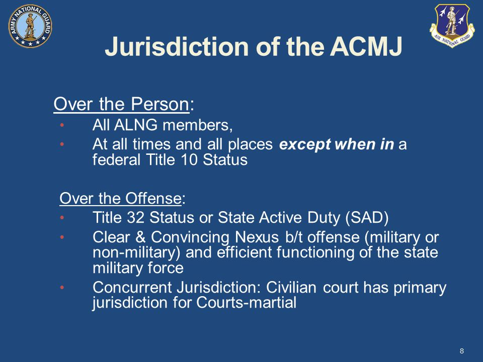 Jurisdiction of the ACMJ
