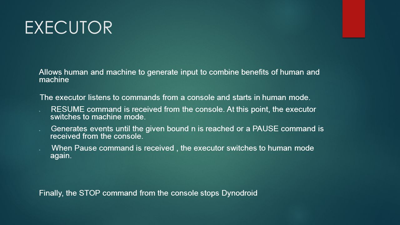 EXECUTOR Allows human and machine to generate input to combine benefits of human and machine.