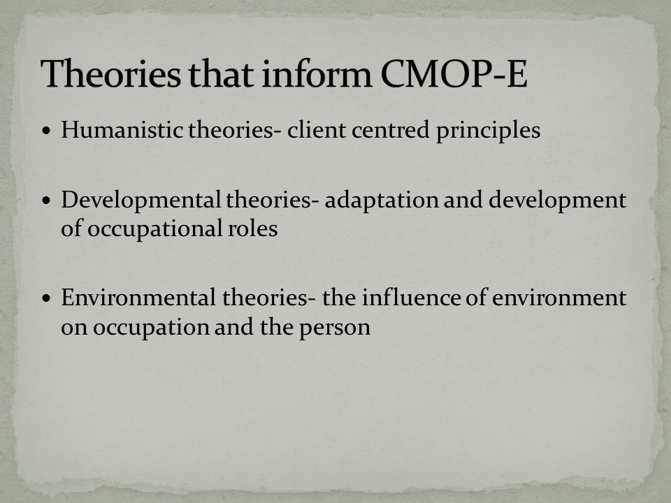 Theories that inform CMOP-E