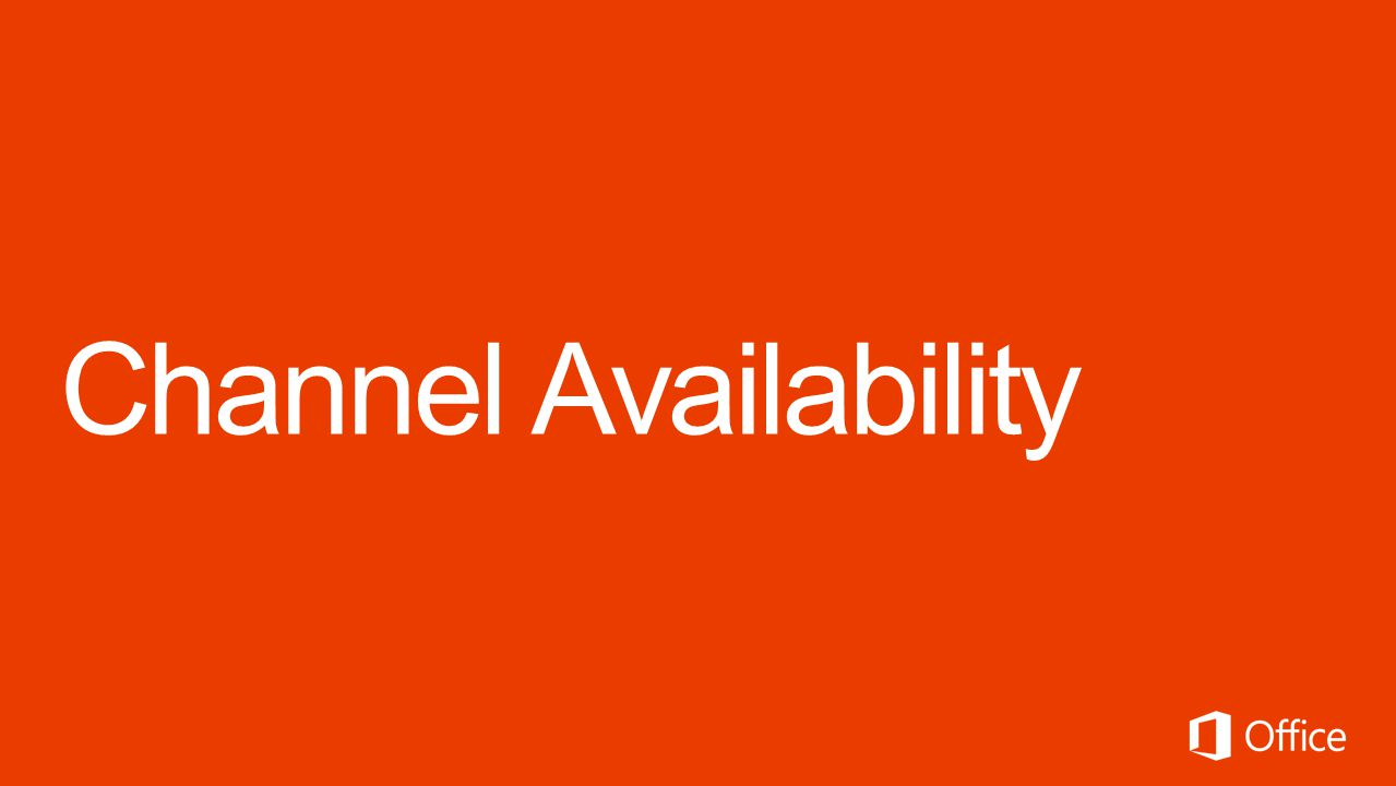 Channel Availability