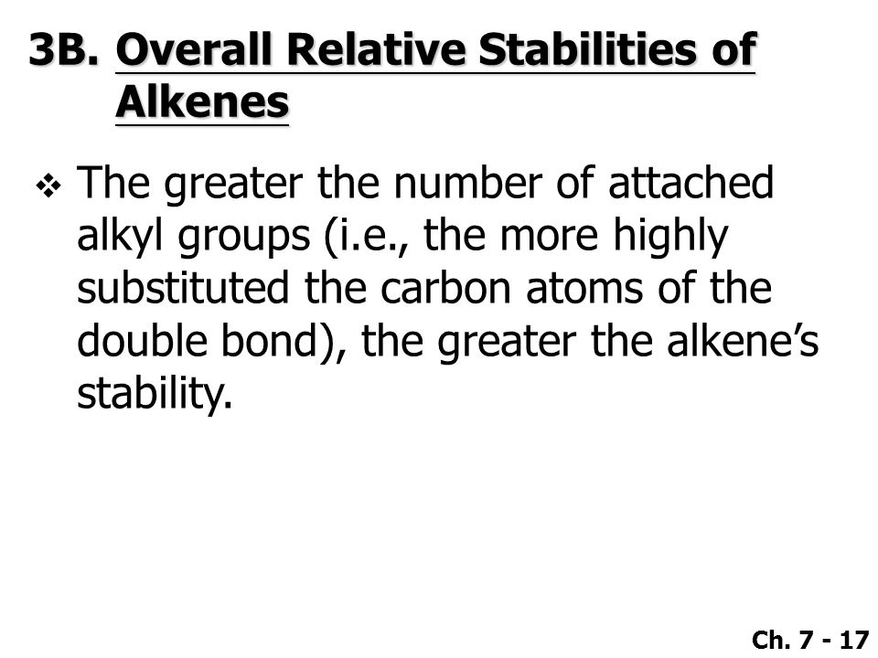3B. Overall Relative Stabilities of Alkenes