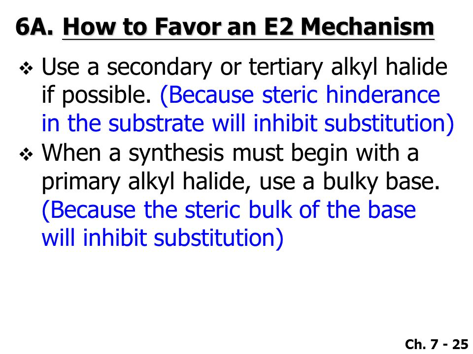 6A. How to Favor an E2 Mechanism