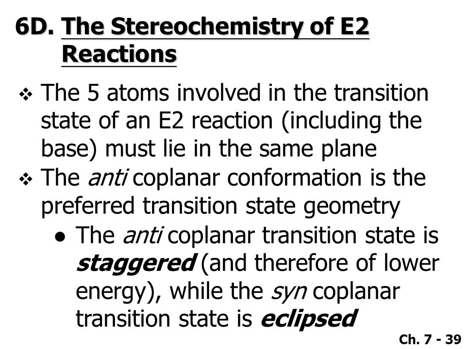 6D. The Stereochemistry of E2 Reactions