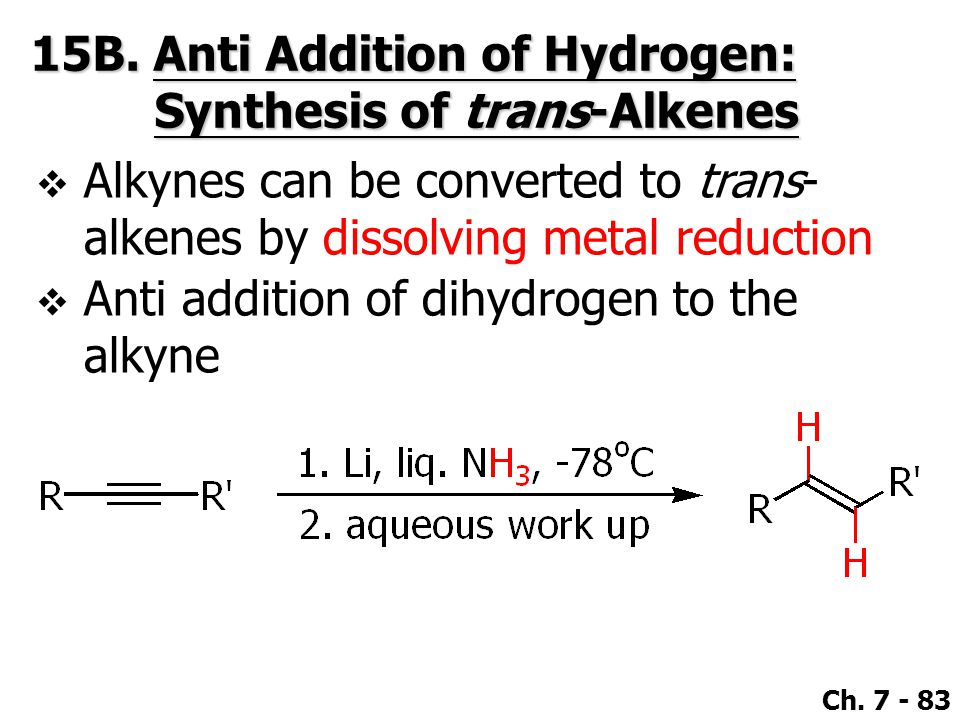 15B. Anti Addition of Hydrogen: Synthesis of trans-Alkenes