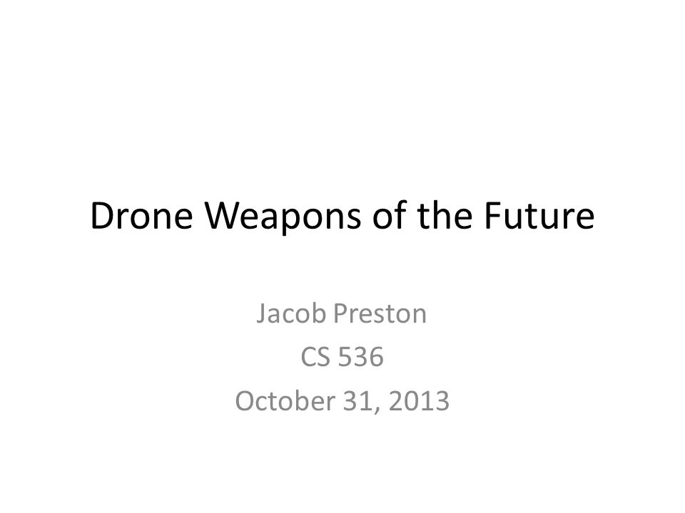 Drone Weapons of the Future