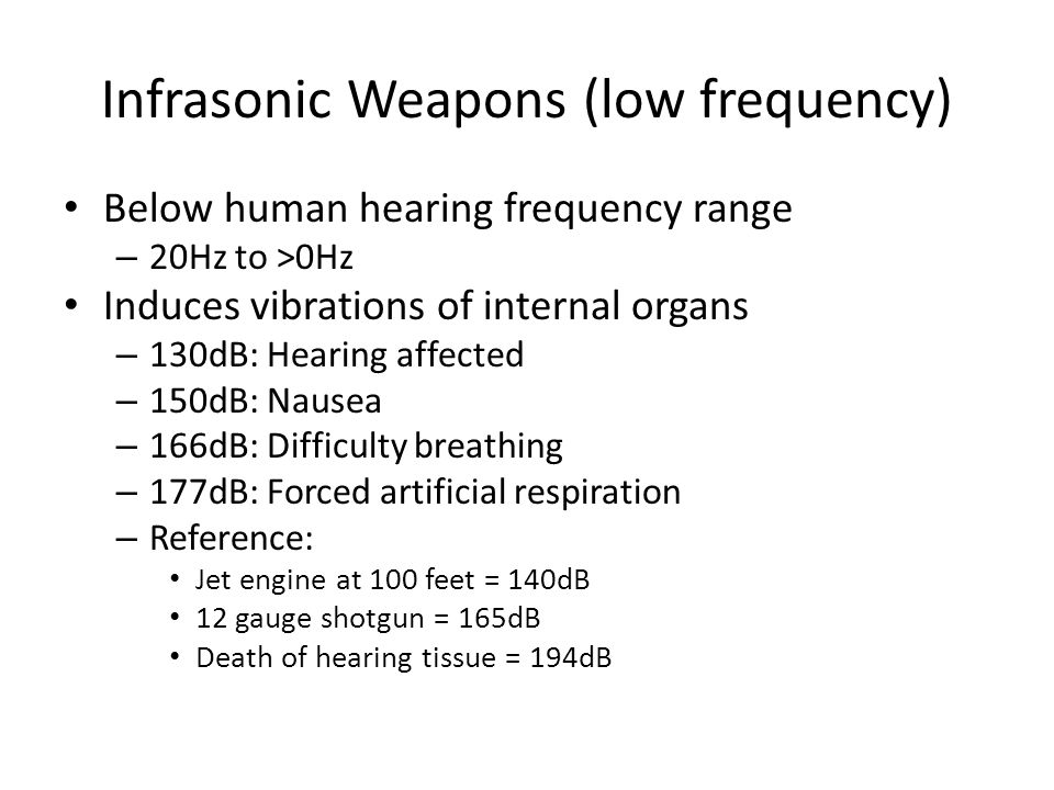 Infrasonic Weapons (low frequency)
