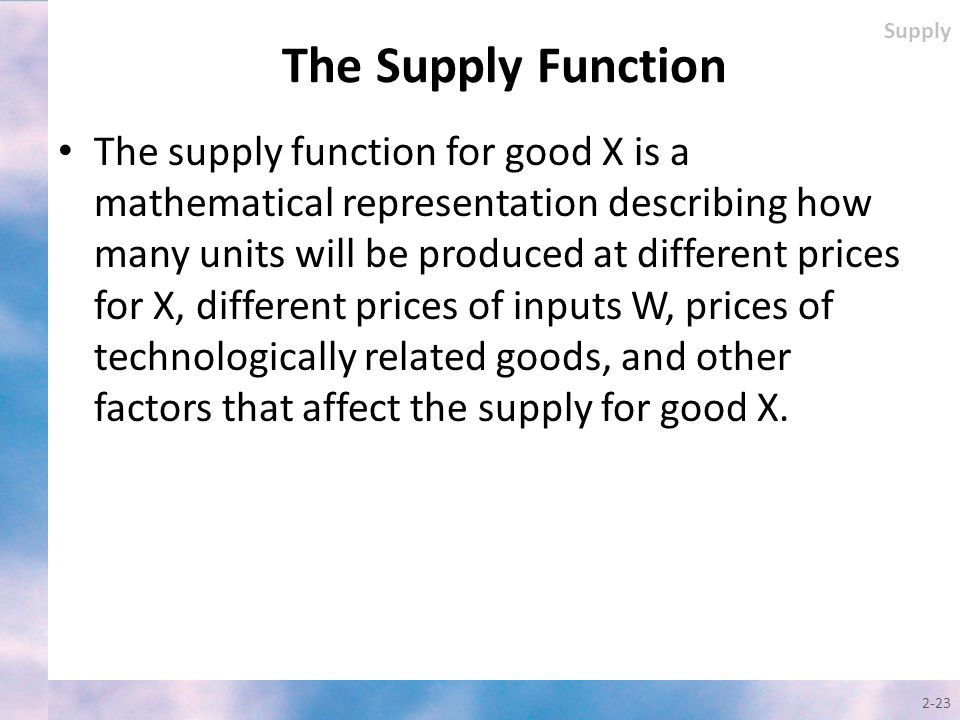 Supply The Supply Function.