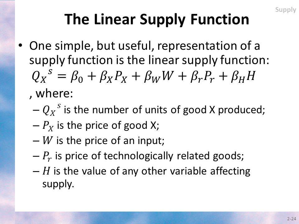 The Linear Supply Function