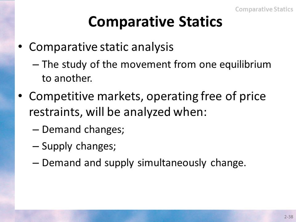 Comparative Statics Comparative static analysis