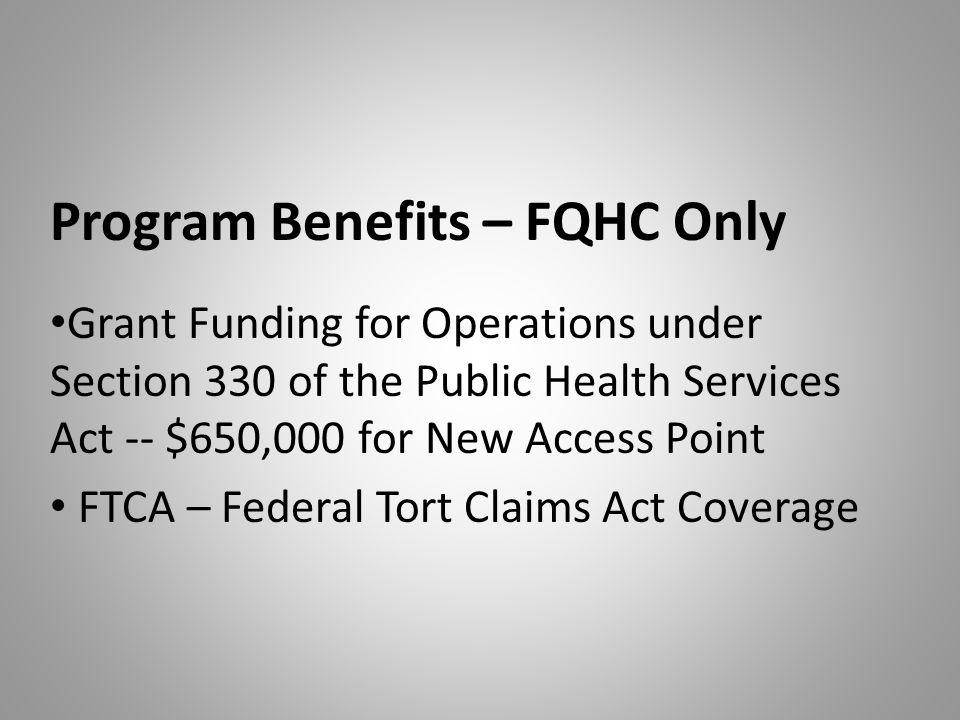 Program Benefits – FQHC Only