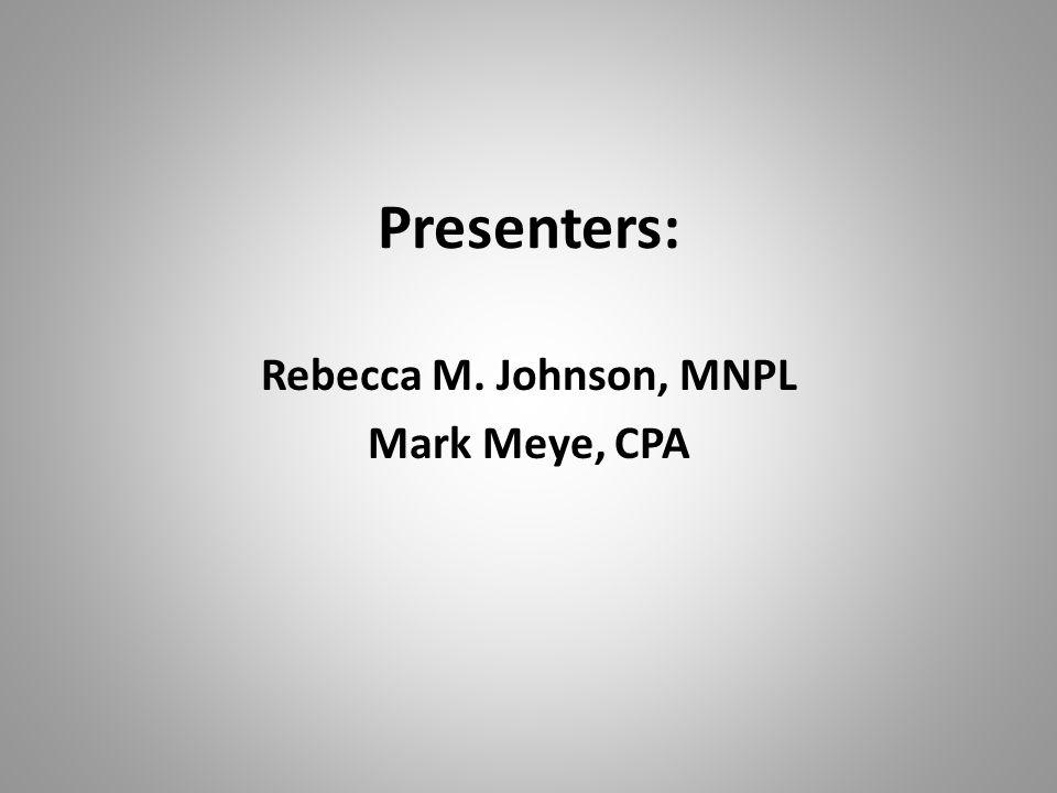 Rebecca M. Johnson, MNPL Mark Meye, CPA