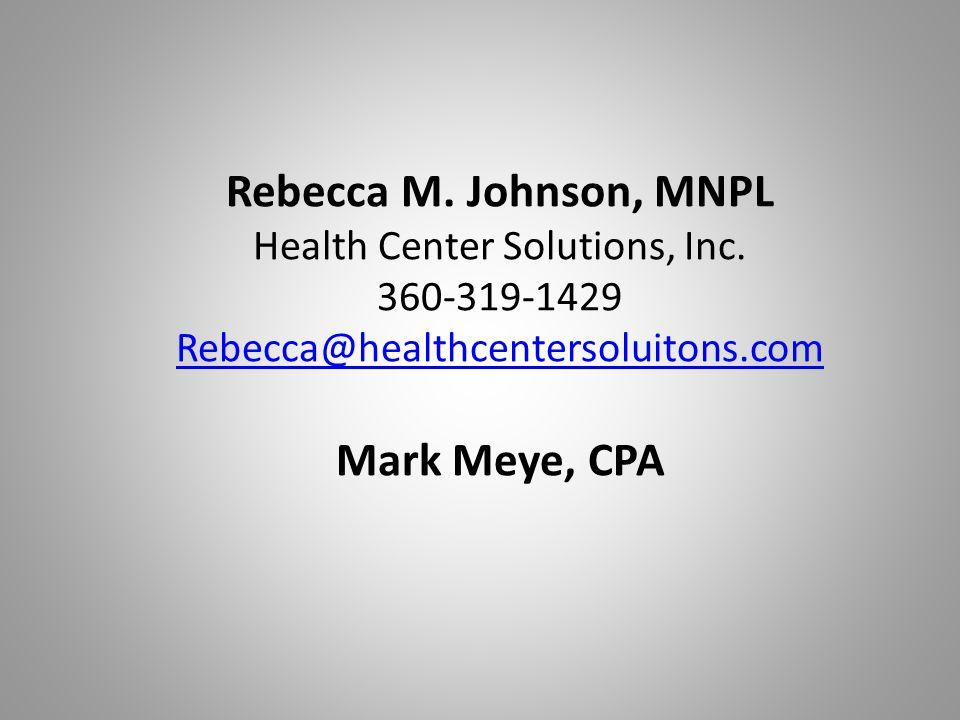 Rebecca M. Johnson, MNPL Health Center Solutions, Inc