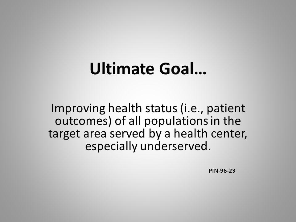 Ultimate Goal…