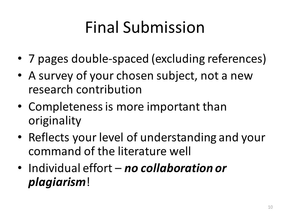 Final Submission 7 pages double-spaced (excluding references)