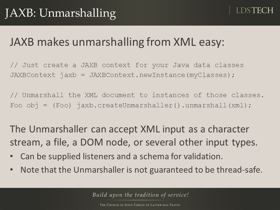 JAXB makes unmarshalling from XML easy: