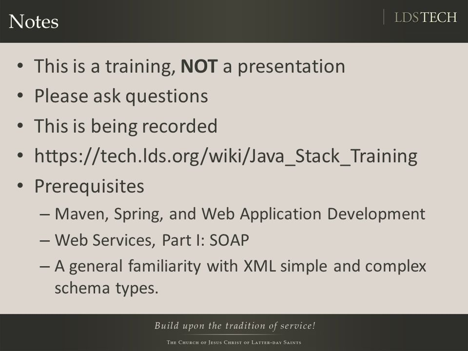 This is a training, NOT a presentation Please ask questions