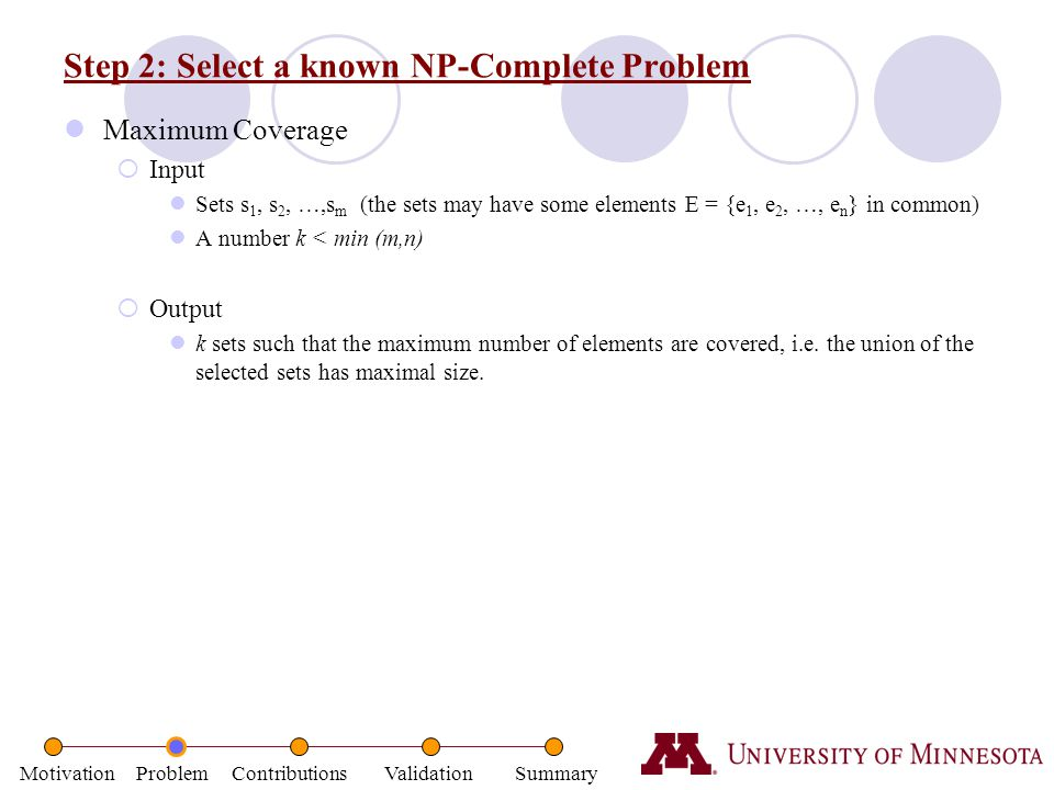 Step 2: Select a known NP-Complete Problem