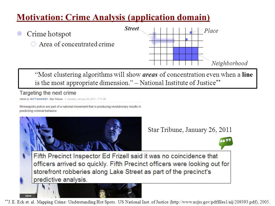 Motivation: Crime Analysis (application domain)