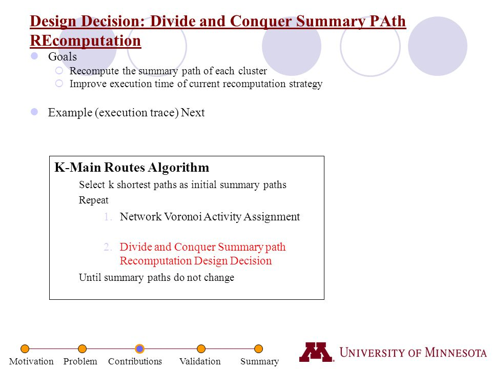 Design Decision: Divide and Conquer Summary PAth REcomputation