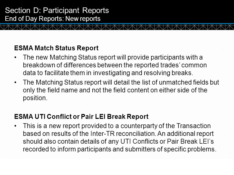 Section D: Participant Reports End of Day Reports: New reports