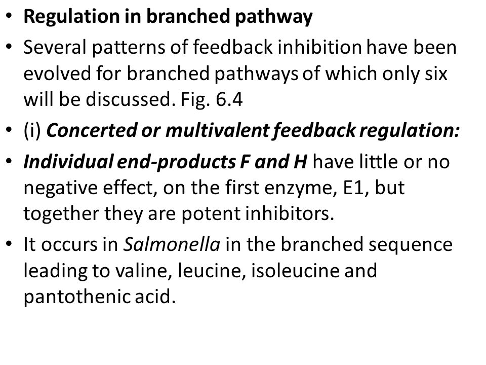 Regulation in branched pathway