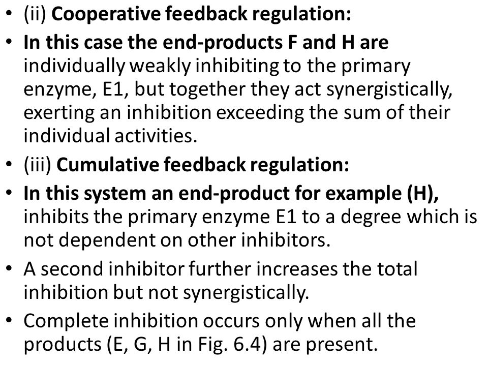 (ii) Cooperative feedback regulation: