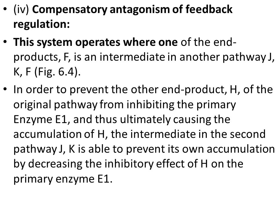 (iv) Compensatory antagonism of feedback regulation: