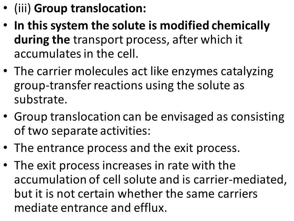 (iii) Group translocation: