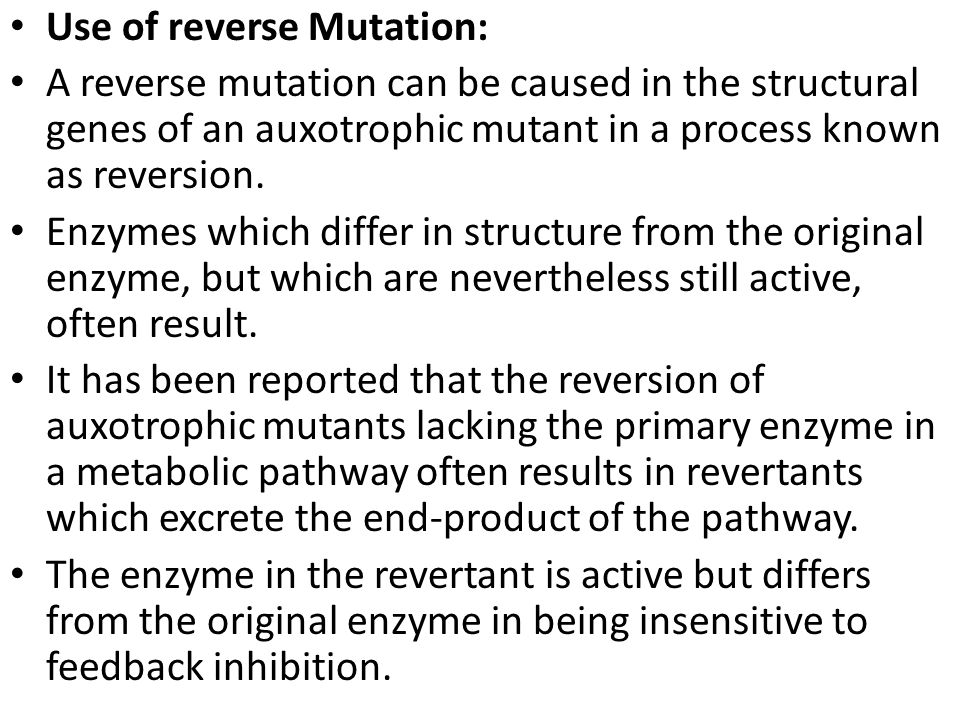 Use of reverse Mutation:
