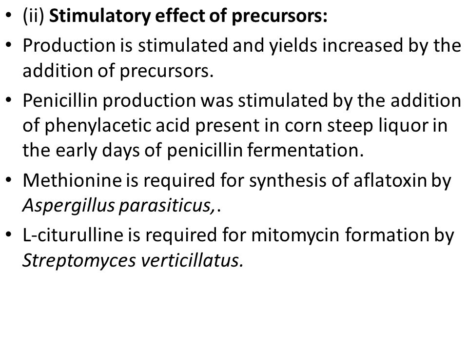 (ii) Stimulatory effect of precursors: