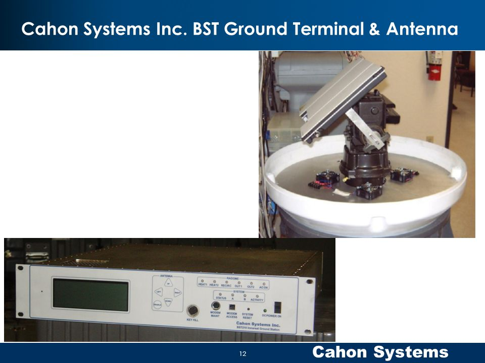 Cahon Systems Inc. BST Ground Terminal & Antenna
