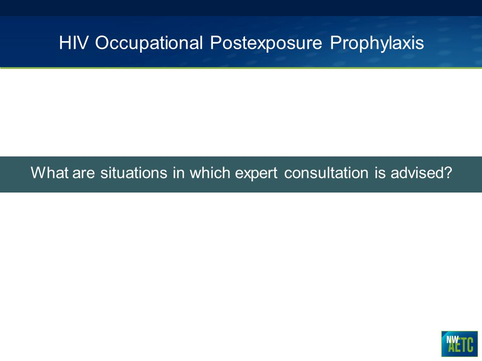 HIV Occupational Postexposure Prophylaxis