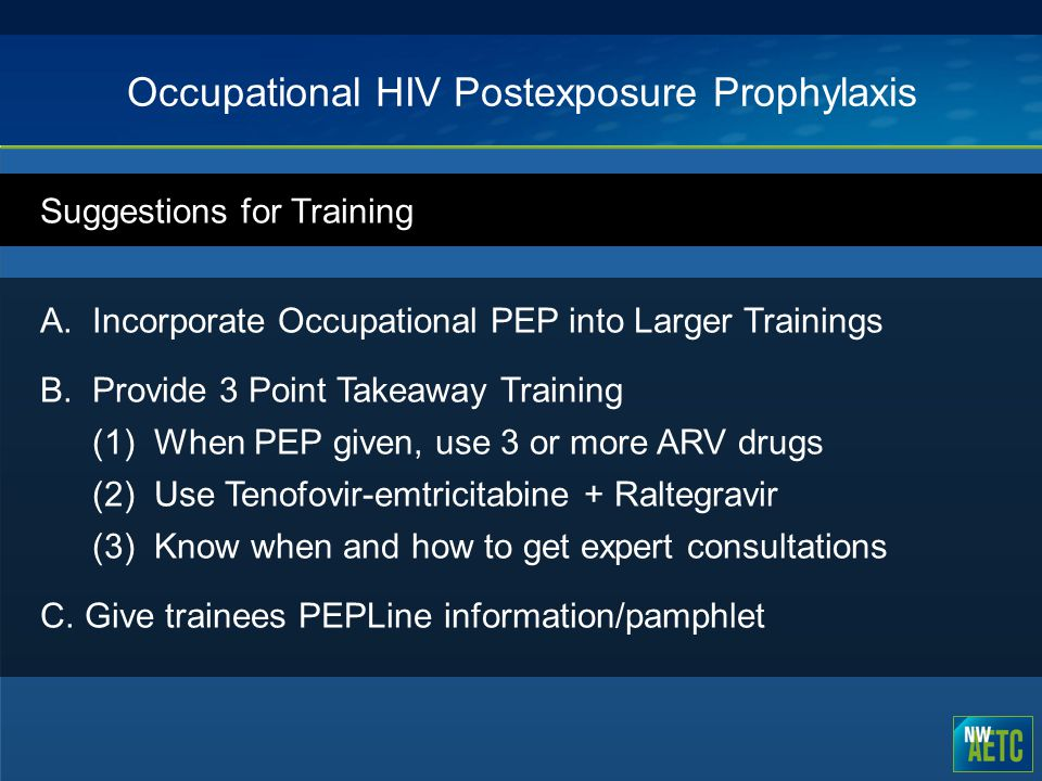 Occupational HIV Postexposure Prophylaxis