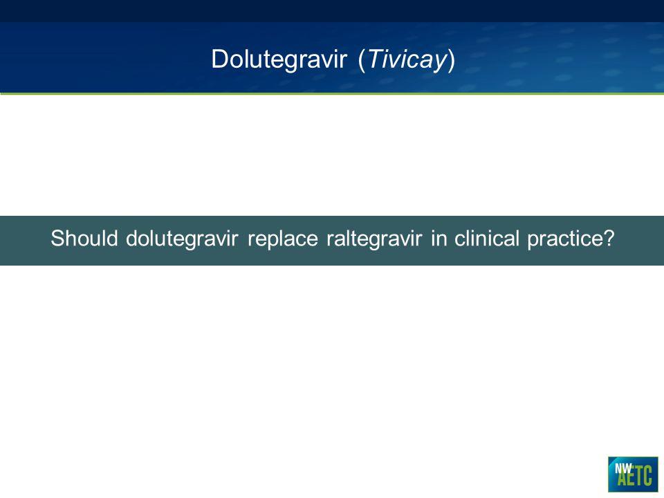 Dolutegravir (Tivicay)