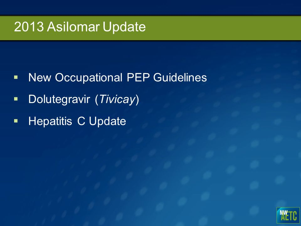 2013 Asilomar Update New Occupational PEP Guidelines