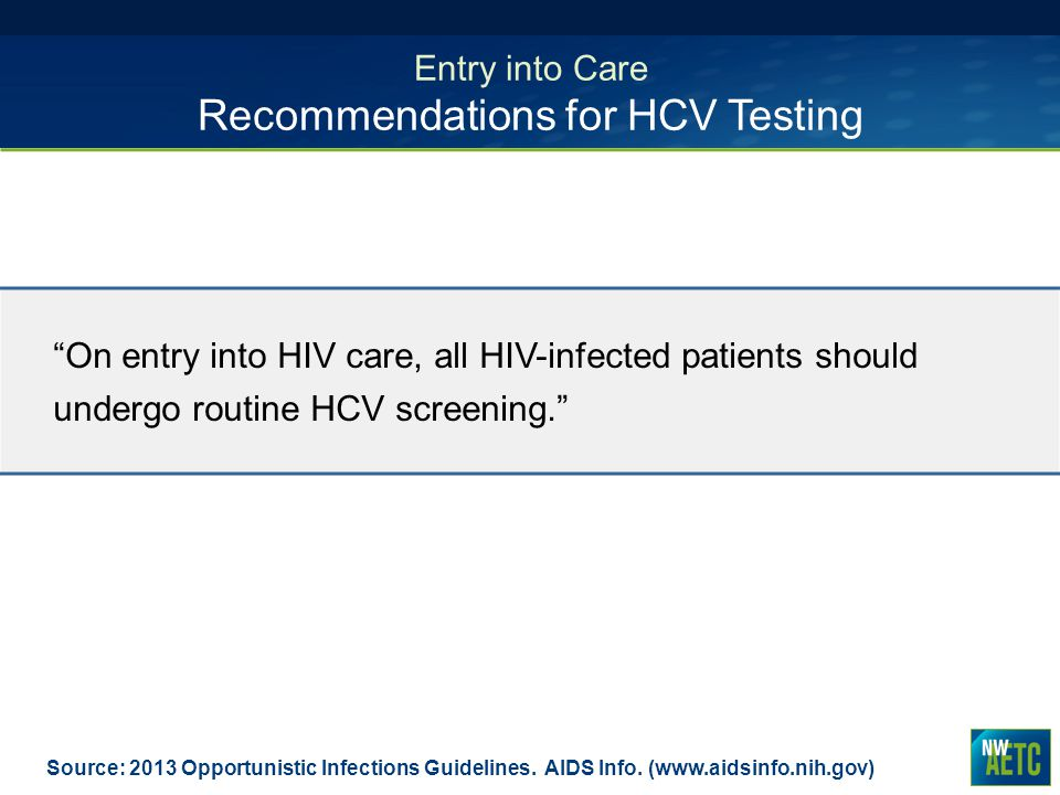 Entry into Care Recommendations for HCV Testing