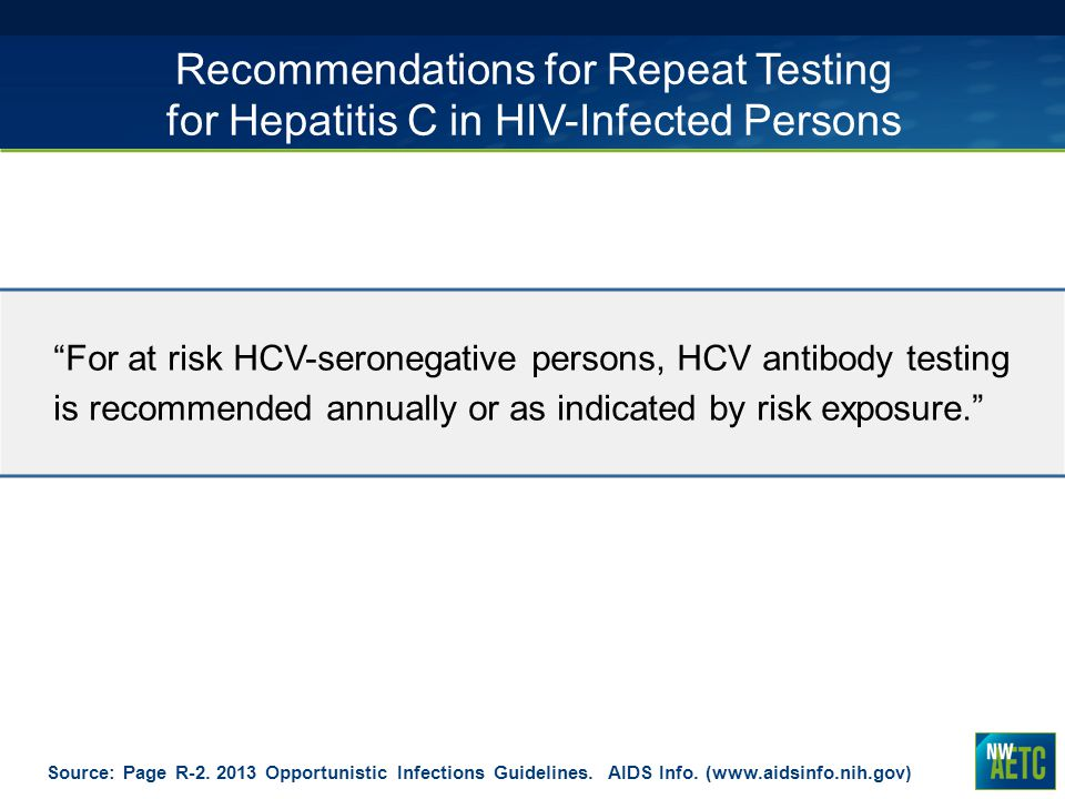 Recommendations for Repeat Testing for Hepatitis C in HIV-Infected Persons