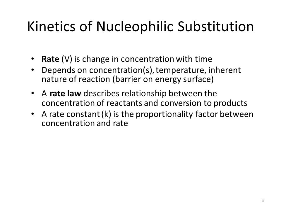 Kinetics of Nucleophilic Substitution