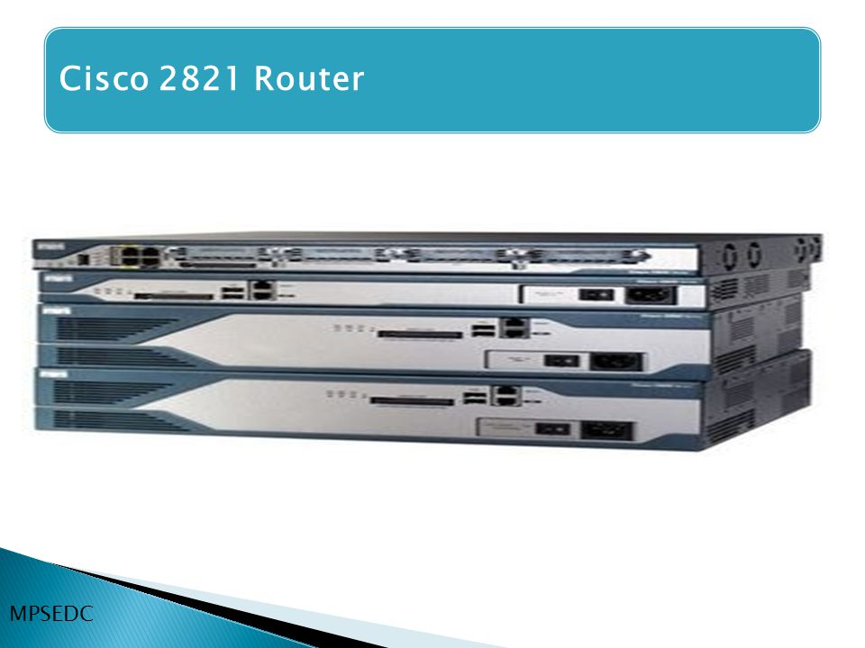 Cisco 2821 Router MPSEDC